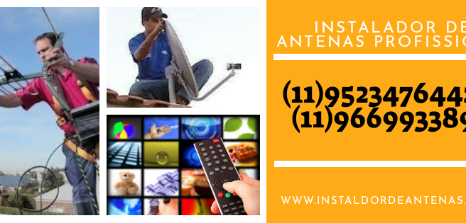 Antenista Instalador de Antenas Na Zona norte 11 95234 7644