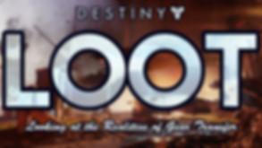 007 Destiny 2 Loot