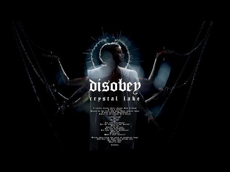 Crystal Lake - Disobey