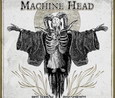 Machine Head - My Hands Are Empty