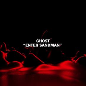 Ghost - Enter Sandman (Metallica cover review)