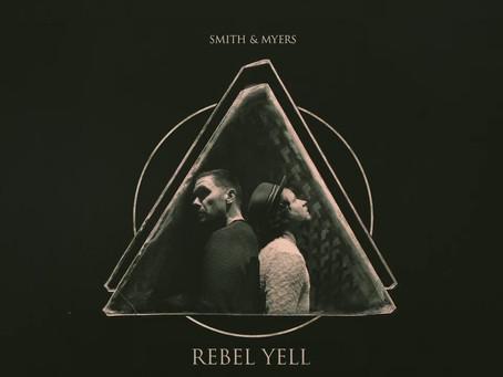 Smith & Myers - Rebel Yell