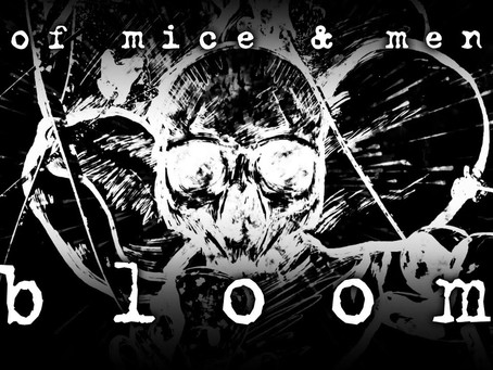 Of Mice And Men - Bloom