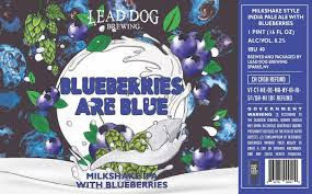 Blueberries Are Blue ~ Lead Dog 8.2% ABV