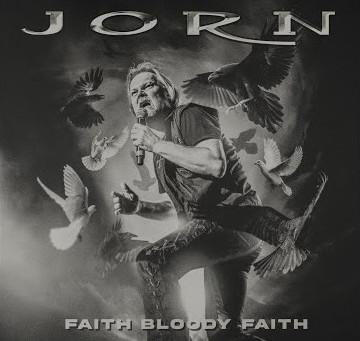 Jorn - Faith Bloody Faith
