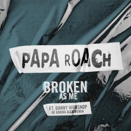 Papa Roach - Broken As Me feat. Danny Worsnop