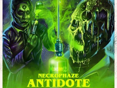 WEDNESDAY 13 - Necrophaze: Antidote