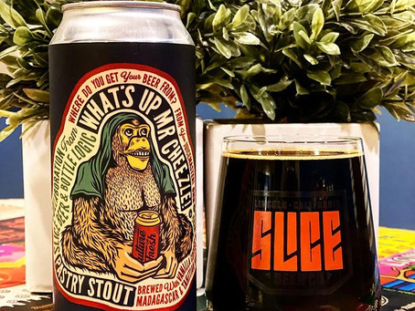 What's Up Mr. Cheezle ~ Slice w/Bottle Logic 14% ABV