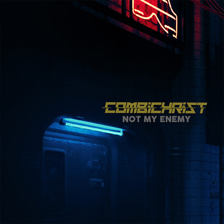 Combichrist - Not My Enemy