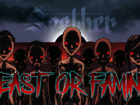 Seether - Feast Or Famine (Single Review)