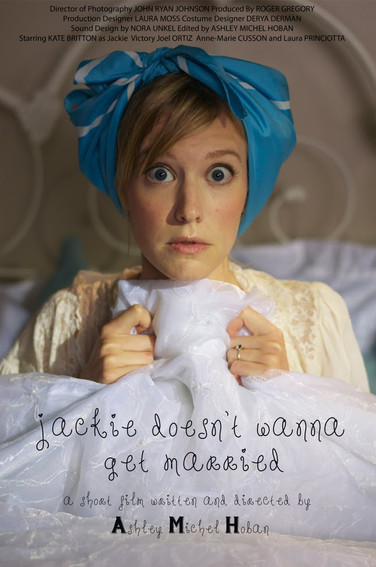 Jackie Doesn't Wanna Get Married Poster.