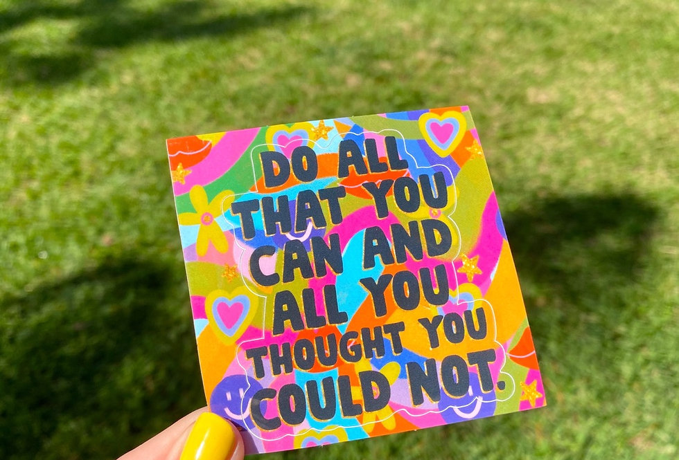 Do All That You Can Sticker