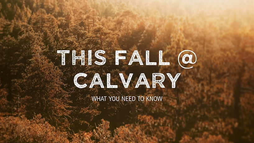 2020.08.28 This Fall at Calvary Header.p