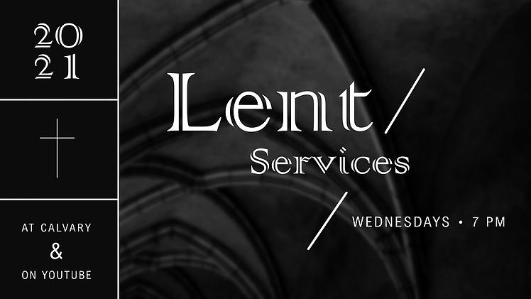 2021.02.21 Lenten Services Promo.png