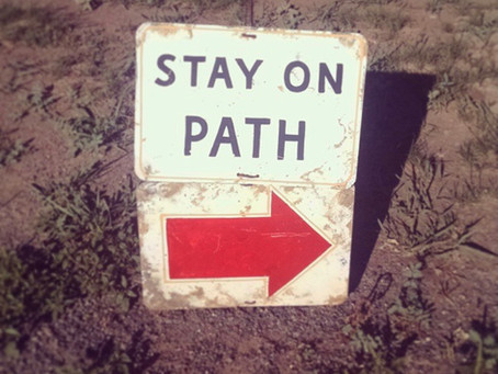 Stay on the path...