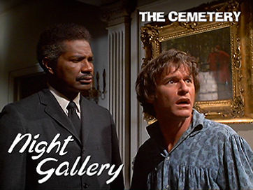 Night Gallery, The Cemetery