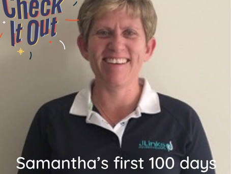 Samantha- my first 100 days with JLinks Physiotherapy