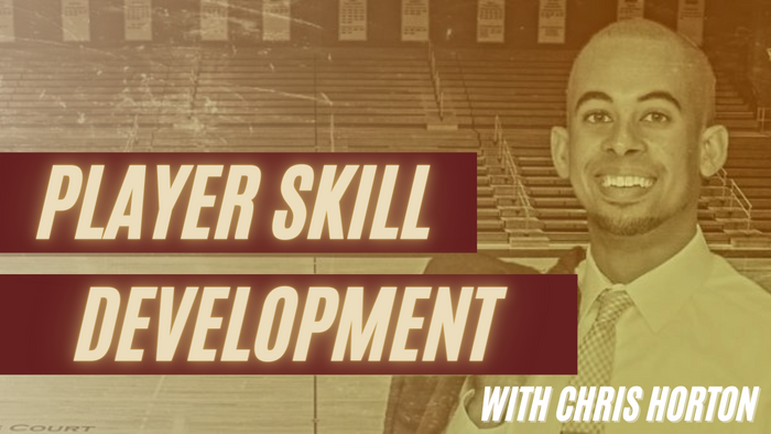 Basketball Skill Development: An NCAA Coach's Perspective