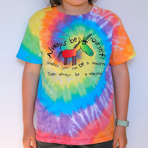Kids Tie Dye - Always be Yourself (Unless You Can Be A Unicorn)