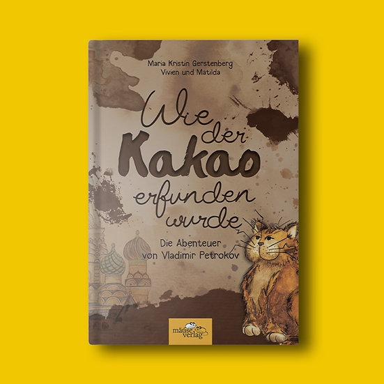 """Kinderbuch """"Wie der Kakao erfunden wurde"""""""