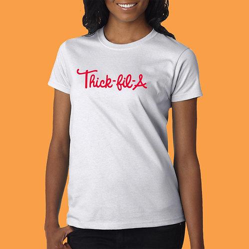 Thick- Fil- A