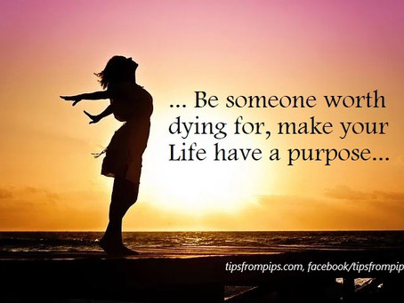 Make your Life have a Purpose!