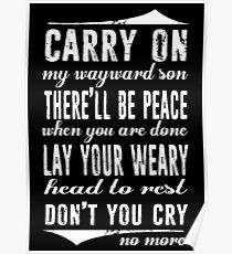 It's the Season of Giving - Part V Carry on my Wayward Son, Carry on...