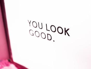 You Look Good!