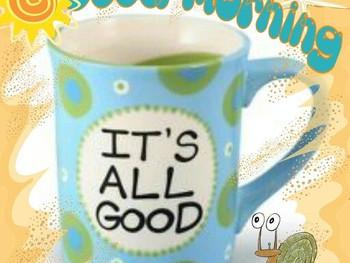 It's All Good!