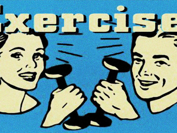 To Exercise or not to Exercise?!