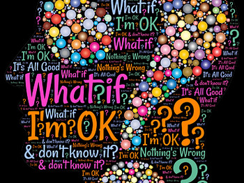 What if I'm OK and Don't Know it?