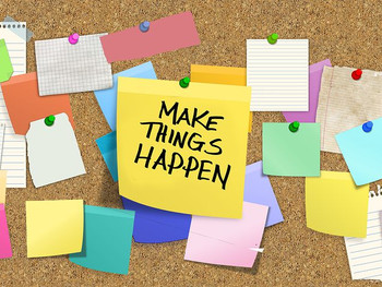 Time to Make Things Happen!