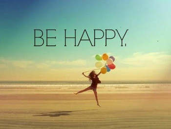Remember to Be Happy...