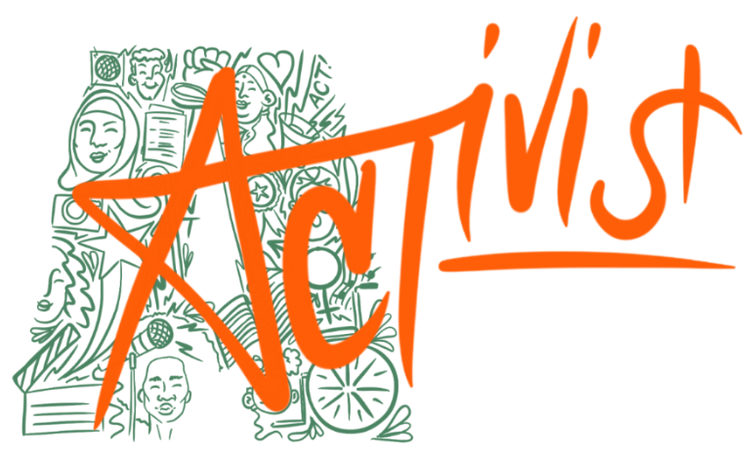 ACTivist Logo. Orange Graffiti Writing Of The Word Activist Overlapping A Large, Green Letter A Which Is Made Up Of Symbols Representing Minorities And Marginalised Groups