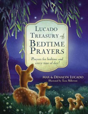 Lucado treasury of bedtime prayers kit (Book & CD) : prayers for bedtime and every time of day
