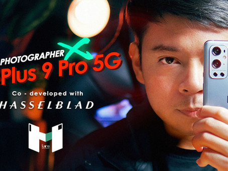 OnePlus 9 Pro 5G กับ Ultra Wide Angle ที่ดีที่สุดในตลาด กับสีสุดนวลตา จาก Hasselblad