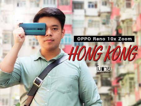 [ OPPO Reno 10X Zoom x Mobile Photographer in Hong Kong ]