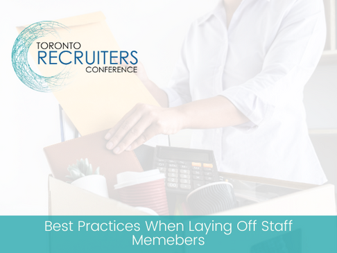 Best Practices When Laying Off Staff