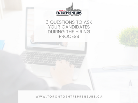 3 Questions to Ask Your Candidates During the Hiring Process