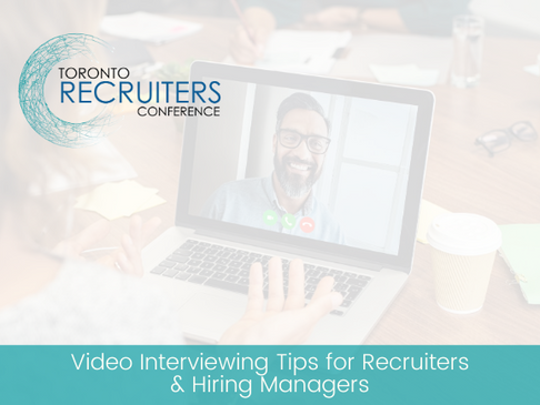 Video Interviewing Tips for Recruiters & Hiring Managers