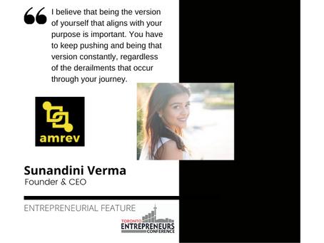 Entrepreneurial Feature: Sunandini Verma, Founder & CEO