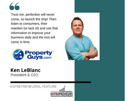 Entrepreneurial Feature: Ken LeBlanc, President & CEO