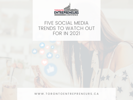 Five Social Media Trends to Watch out for in 2021