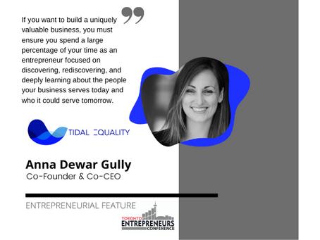 Entrepreneurial Feature: Anna Dewar Gully, Co-Founder & Co-CEO