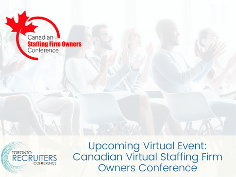 Upcoming Virtual Event: Canadian Virtual Staffing Firm Owners Conference