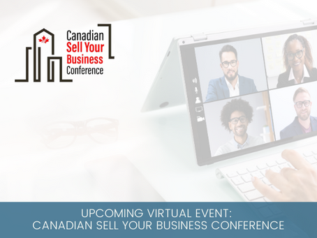 Upcoming Virtual Event: Canadian Virtual Sell Your Business Conference