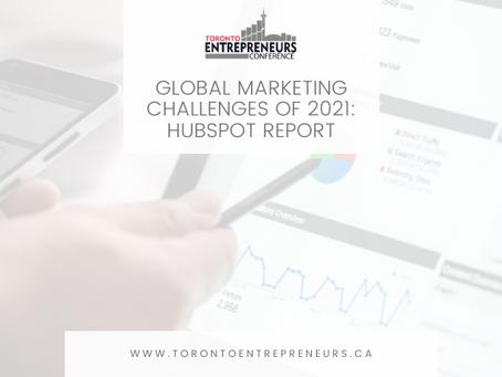 Global Marketing Challenges of 2021: HubSpot Report