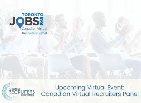 Upcoming Virtual Event: Canadian Virtual Recruiters Panel