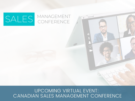 Upcoming Virtual Event: Canadian Sales Management Conference