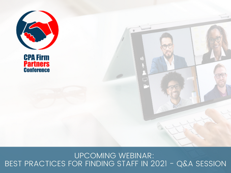 Upcoming Webinar: Best Practices for Finding Staff in 2021 - Q&A Session